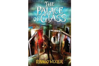 The Palace of Glass (The Forbidden Library)