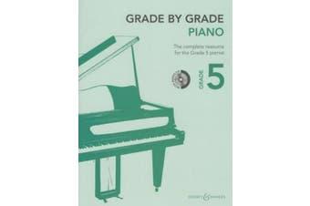 Grade by Grade - Piano (Grade 5): With CD of Performances