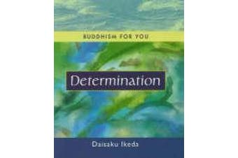 Determination (Buddhism for You S.)