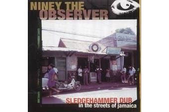 Sledge Hammer Dub in the Street of Jamaica