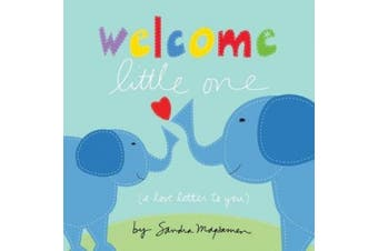Welcome Little One [Board Book]