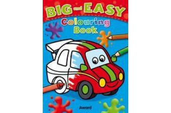 Big and Easy Colouring Book - Car: Big Pictures, Bold Outlines, Perfect for Children Just Start