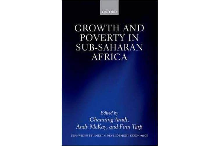 Growth and Poverty in Sub-Saharan Africa (WIDER Studies in Development Economics)