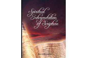 Spiritual Interpretation of Scripture
