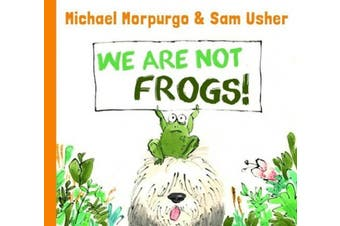 We are not Frogs!