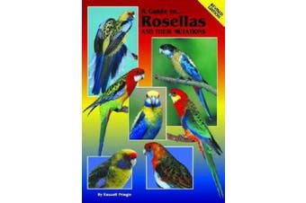 Pringle, R:  A Guide to Rosellas and their Mutations