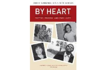 By Heart: Poetry, Prison, and Two Lives