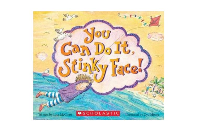 You Can Do It, Stinky Face!: A Stinky Face Book [Board Book]