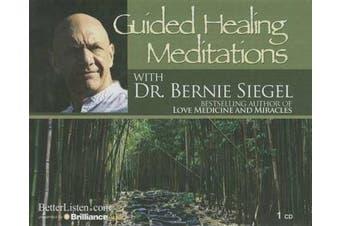 Guided Healing Meditations [Audio]