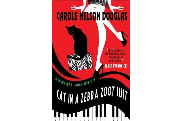 Cat in a Zebra Zoot Suit: A Midnight Louie Mystery (Midnight Louie Mysteries)