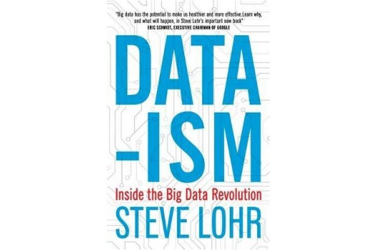 Data-ism: Inside the Big Data Revolution