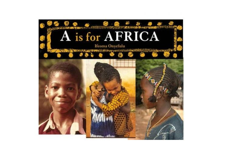 A is for Africa (World Alphabets)
