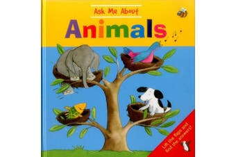 Ask Me about Animals: Lift the Flaps and Find the Answers!