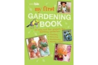 My First Gardening Book