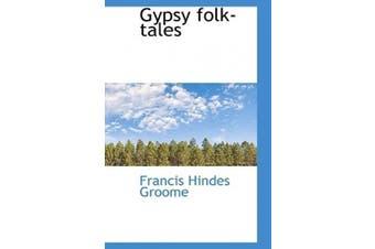 Gypsy Folk-Tales