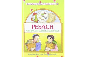 Pesach: With Bina, Benny and Chaggai Hayonah (The Artscroll Youth Holiday Series)