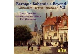 Baroque Bohemia & Beyond, Vol. 7: Dittersdorff, J?rovec, Neubauer