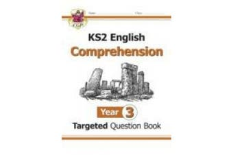 KS2 English Targeted Question Book: Year 3: Comprehension