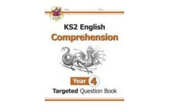 KS2 English Targeted Question Book: Year 4: Comprehension