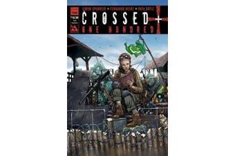 Crossed +100, Volume 2