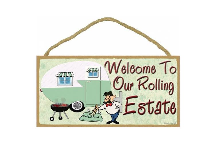 Welcome To Our Rolling Estate Camping Sign Pull Camper Plaque 13cm x 25cm