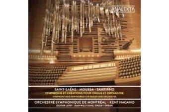 Saint-Sa?ns, Moussa, Saariaho: Symphonie et Cr?ations pour Orgue et Orchestre