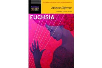 Fuchsia (African Poetry Book Series)