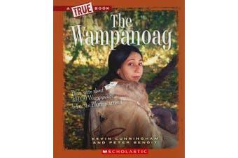 The Wampanoag (True Books: American Indians)