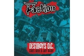 Destroys O.C.: Cab's 50th Birthday Bash!