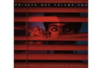 Private Wax, Vol. 2: Super Rare Disco & Boogie [Digipak]