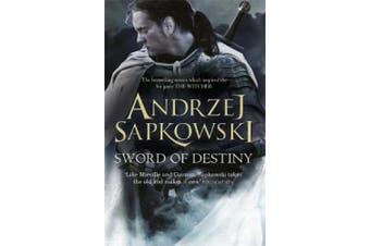 The Witcher: Sword of Destiny by Andrzej Sapkowski