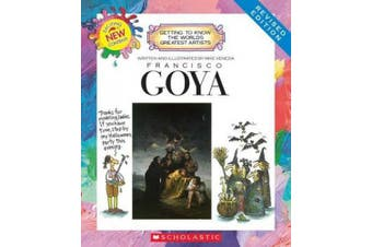 Francisco Goya (Revised Edition) (Getting to Know the World's Greatest Artists) (Getting to Know the World's Greatest Artists (Hardcover))