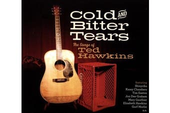 Cold and Bitter Tears: The Songs of Ted Hawkins