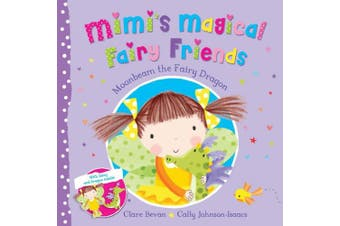 Moonbeam the Fairy Dragon (Mimi's Magical Fairy Friends)