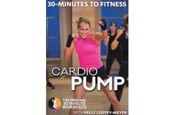 Kelly Coffey-Meyer: 30 Minutes to Fitness - Cardio Pump [Region 1]