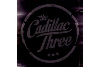 [The Cadillac Three] The Cadillac Three