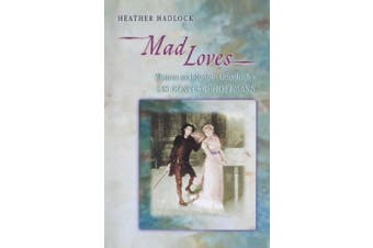 """Mad Loves: Women and Music in Offenbach S """"Les Contes D'Hoffmann"""""""