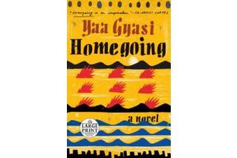 Homegoing [Large Print]