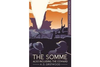 The Somme Also Including the Coward (Casemate Classic War Fiction)