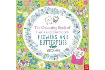 National Trust: The Colouring Book of Cards and Envelopes - Flowers and Butterflies (Colouring Books of Cards and Envelopes)