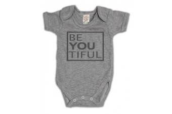 (0 - 3 Months, Grey) - Be You Tiful Beautiful Funny Slogan Girls & Boys Unisex Baby Grow