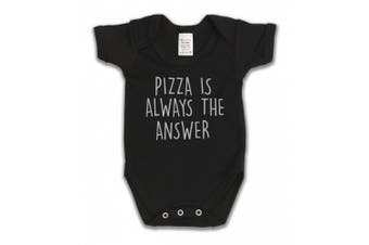 (12 - 18 Months, Black) - Pizza Is Always The Answer Funny Slogan Girls & Boys Unisex Baby Grow