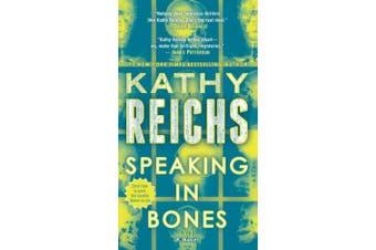 Speaking in Bones (Temperance Brennan Novels)