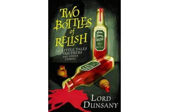 Two Bottles of Relish: The Little Tales of Smethers and Other Stories