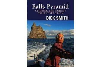 Balls Pyramid: Climbing the World's Tallest Sea Stack