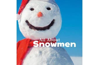 All About Snowmen (Little Pebble: Celebrate Winter)