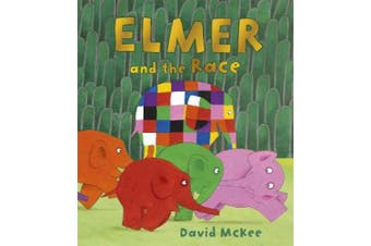 Elmer and the Race (Elmer Picture Books)