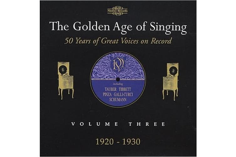 Golden Age of Singing 3: 1920-1930 / Various