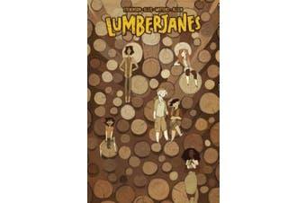 Lumberjanes Vol. 4: Out Of Time (Lumberjanes)