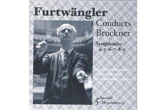 Furtw?ngler conducts Bruckner Symphonies Nos. 4-9